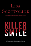Killer Smile (Rosato & Associates)