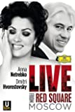 Anna Netrebko/Hvorostovsky - Live from Red Square Moscow [Blu-ray]