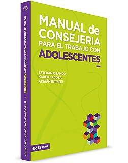 Manual de consejería para el trabajo con adolescentes (Spanish Edition)