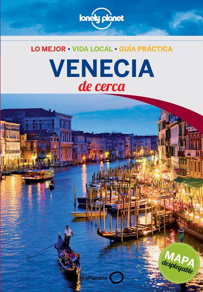 Venecia De cerca 3: 1 Guías De cerca Lonely Planet Idioma Inglés: Amazon.es: Bing, Alison, Coll, Miguel, García García, Jorge: Libros