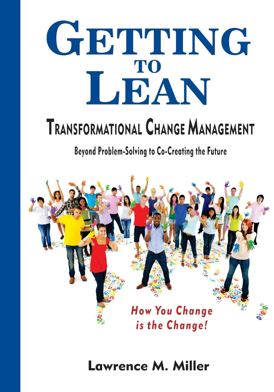 Getting to Lean - Transformational Change Management PDF