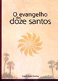 O evangelho dos doze santos