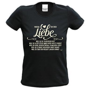 Geburtstagsgeschenk für Frauen Girlie T-Shirt mit Aufdruck:Warum ich Dich  liebe Farbe: