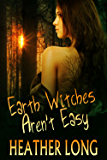 Earth Witches Aren't Easy (Chance Monroe Book 1)