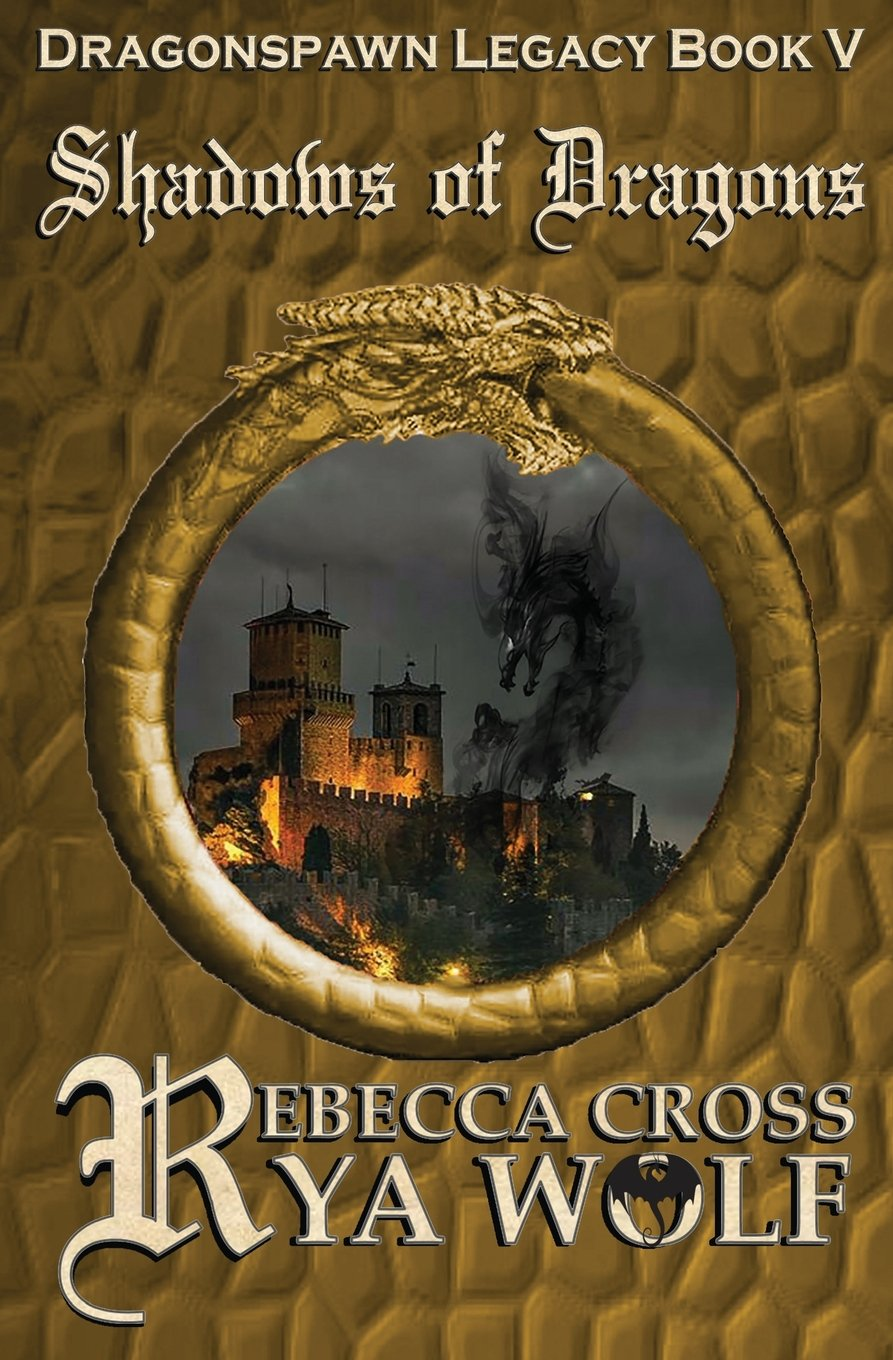 Read Online Shadows of Dragons (Dragonspawn Legacy) (Volume 5) pdf