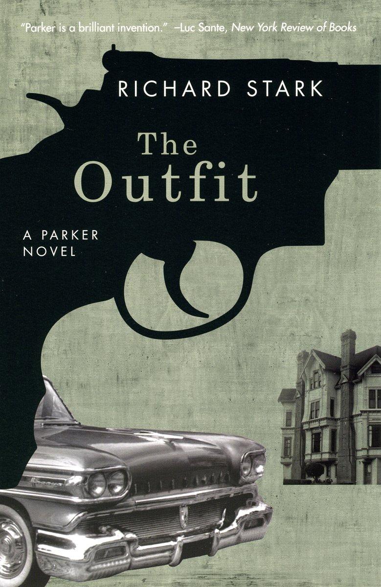 The Outfit: A Parker Novel (Parker Novels) pdf epub