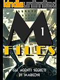 M-Files: Gli agenti segreti di Marconi