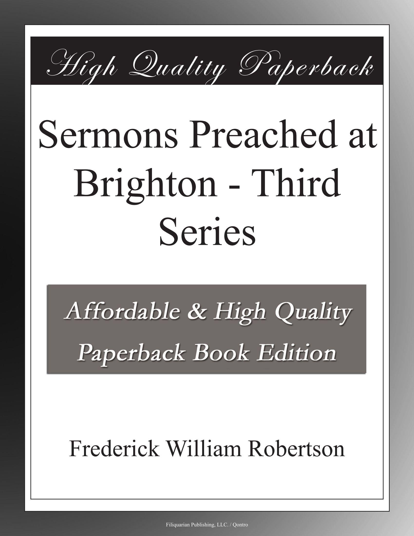 Sermons Preached at Brighton - Third Series pdf epub