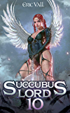 Succubus Lord 10 (English Edition)