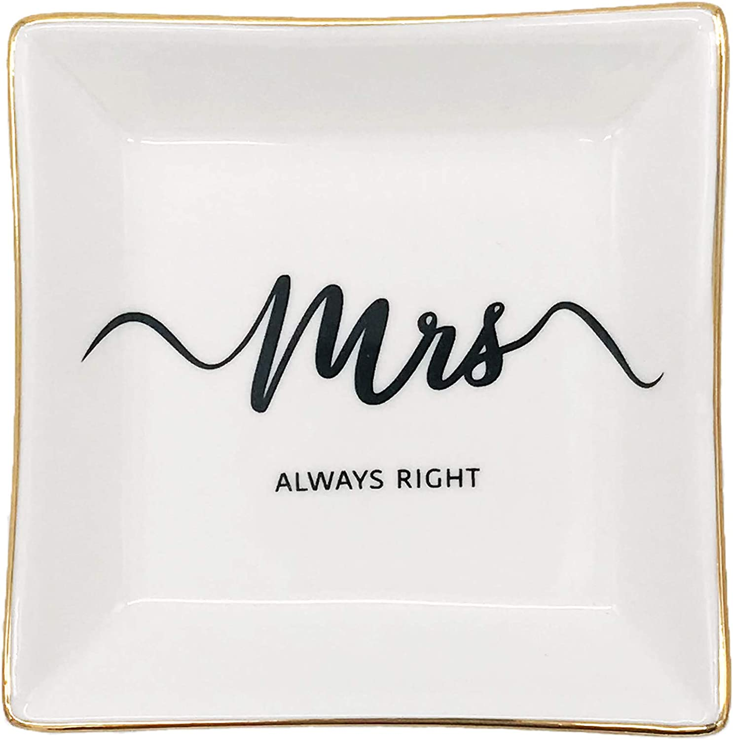 mono living Mrs Always Right Engagement Ring Dish Tray Wedding Gifts Jewelry Dish Mrs Gifts Engaged Gifts for Her Ring Tray Engagement Gift For Her Bride To Be Ring Holder Trinket Tray
