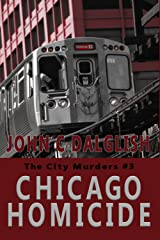 CHICAGO HOMICIDE (Clean Mystery Suspense) (The City Murders Book 3) Kindle Edition