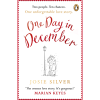 One Day in December: the uplifting Sunday Times bestseller that will get you through January