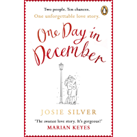 One Day in December: The Sunday Times bestselling love story everybody is talking about this Christmas