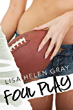 Foul Play (Whithall University Book 1)
