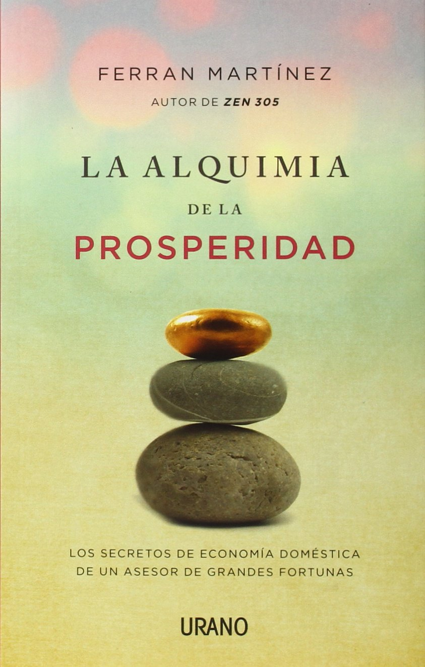 La alquimia de la prosperidad (Spanish Edition) ebook