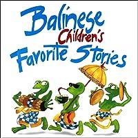 Balinese Children's Favorite