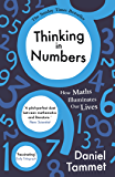 Thinking in Numbers: How Maths Illuminates Our Lives (English Edition)