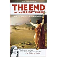 End of the Present World, The