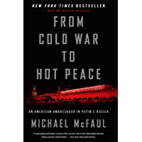 From Cold War to Hot Peace: An American Ambassador in Putin's Russia (English Edition)
