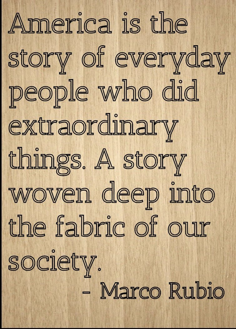 ''America is the story of everyday people...'' quote by Marco Rubio, laser engraved on wooden plaque - Size: 8''x10''