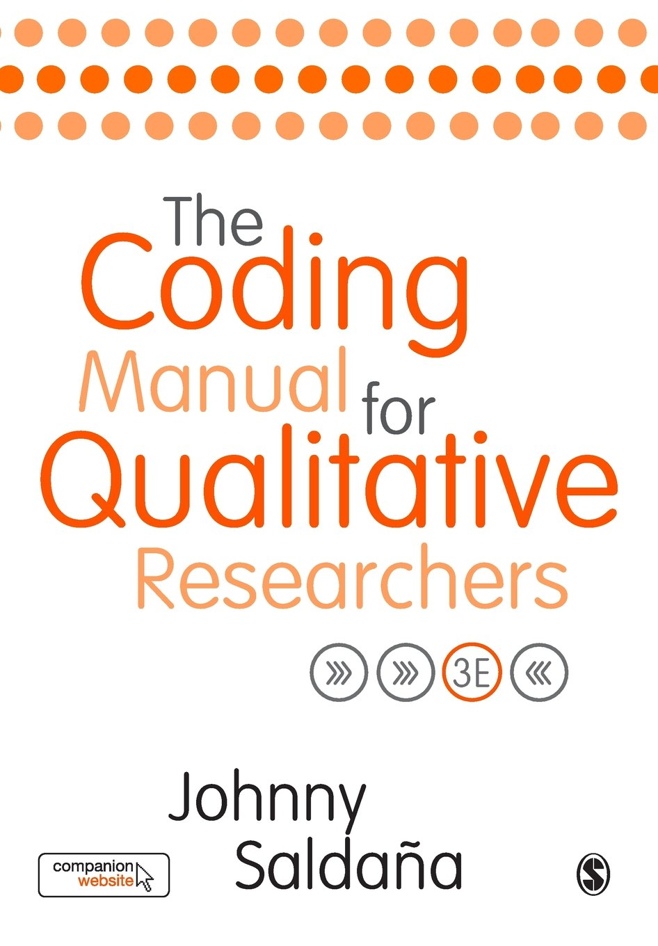 The Coding Manual for Qualitative Researchers Third Edition by SAGE Publications Ltd