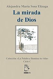 La mirada de Dios (La Palabra ilumina tu vida nº 3) (Spanish Edition)