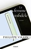 La femme infidèle : roman (Littérature Française)