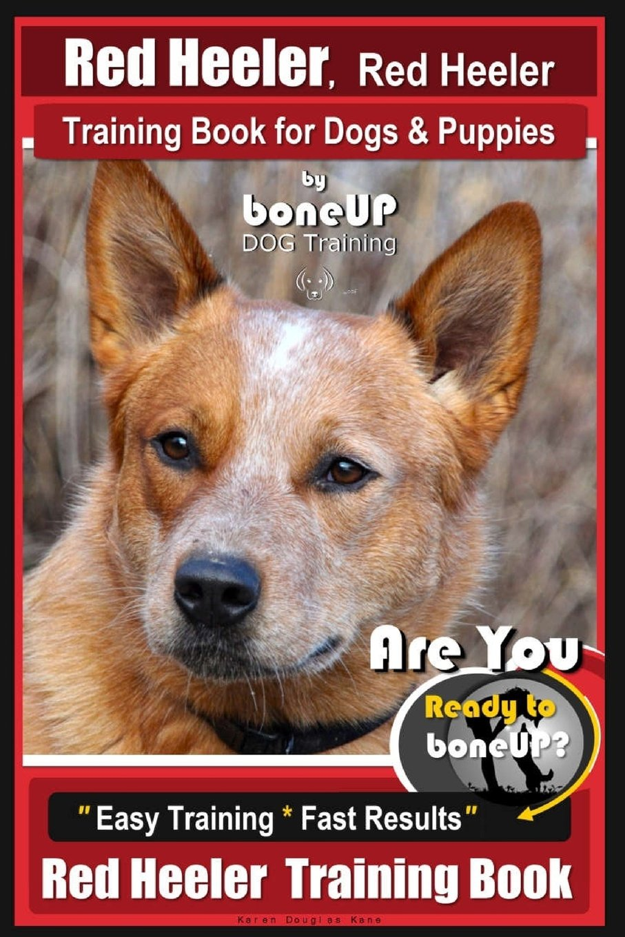 Red Heeler Red Heeler Training Book For Dogs Puppies By Boneup