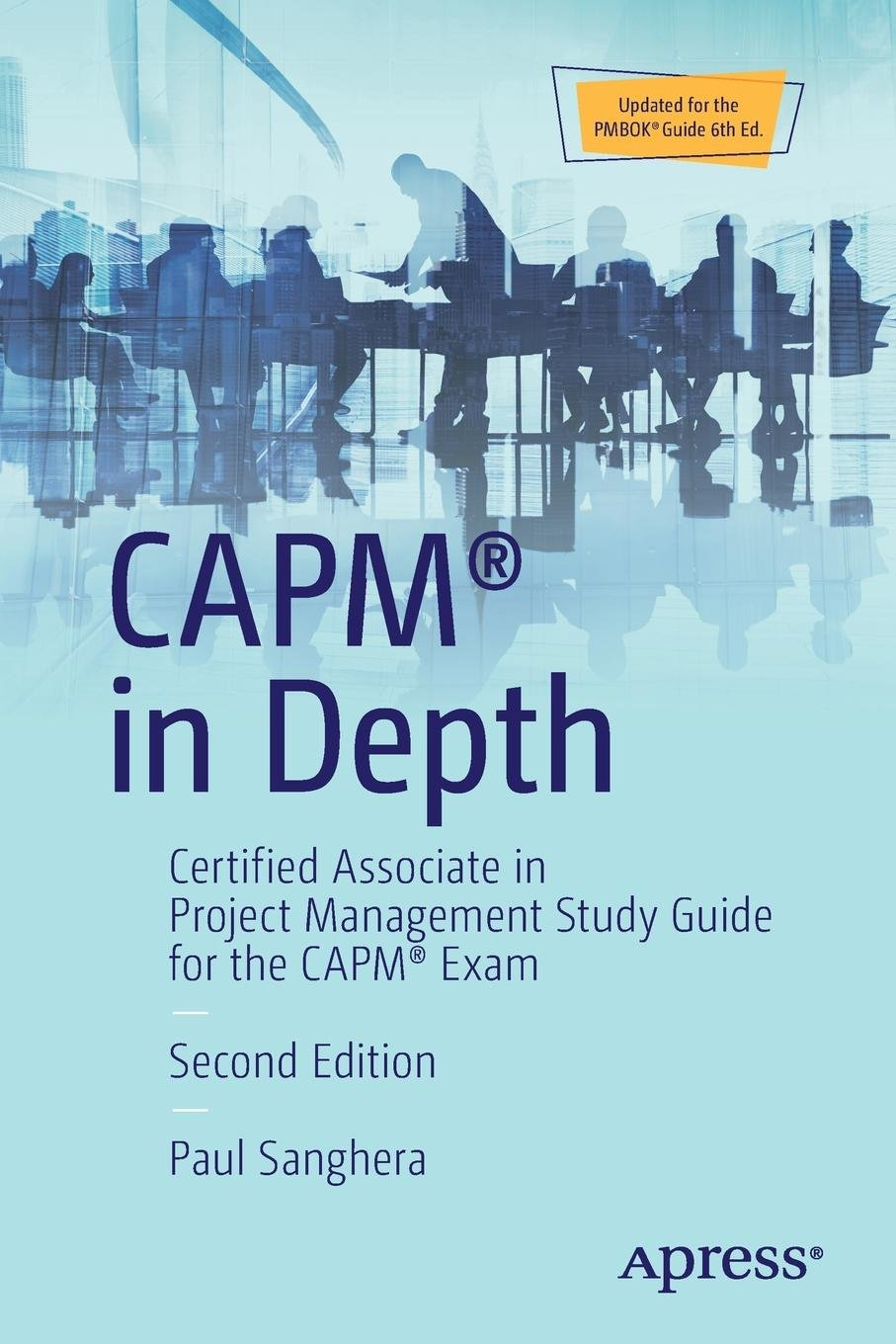 Capm In Depth Certified Associate In Project Management Study