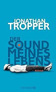 Der Sound meines Lebens: Roman (German Edition)
