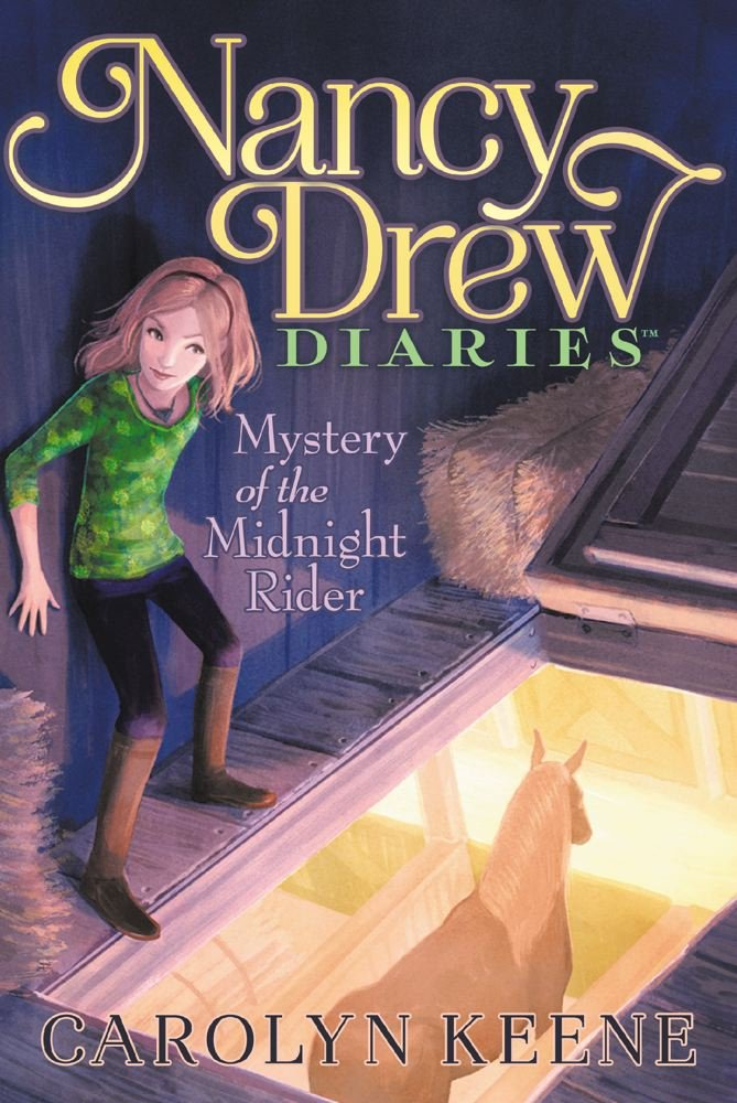 Mystery Of The Midnight Rider Nancy Drew Diaries Carolyn Keene