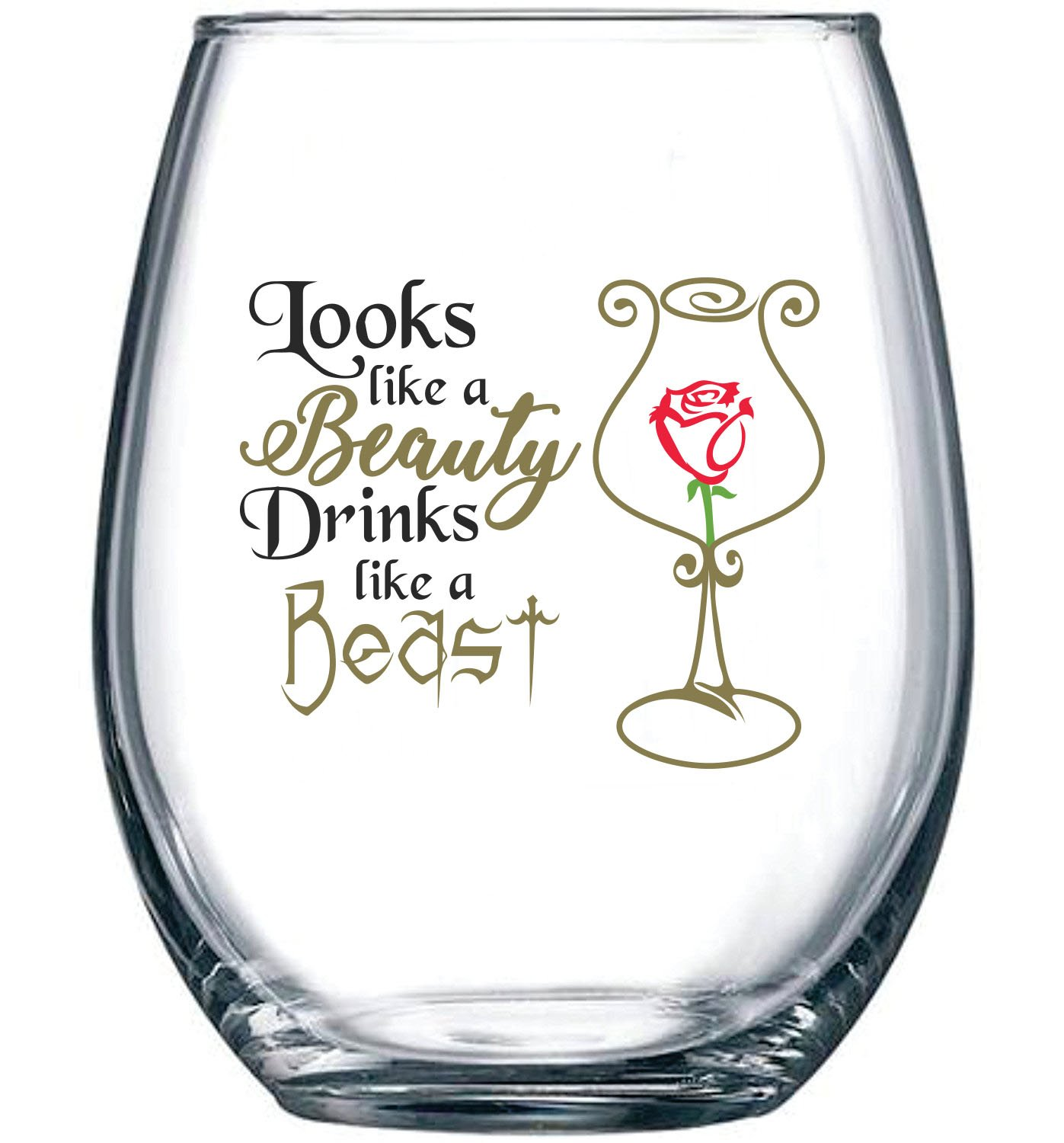 Looks Like a Beauty, Drinks Like a Beast | Funny Disney Princess Wine Glass | Perfect Girlfriend Birthday Gifts | Best Friend Gift For Women | Belle Rose Movie Themed | 15 oz Stemless Wine Glass by Gelid