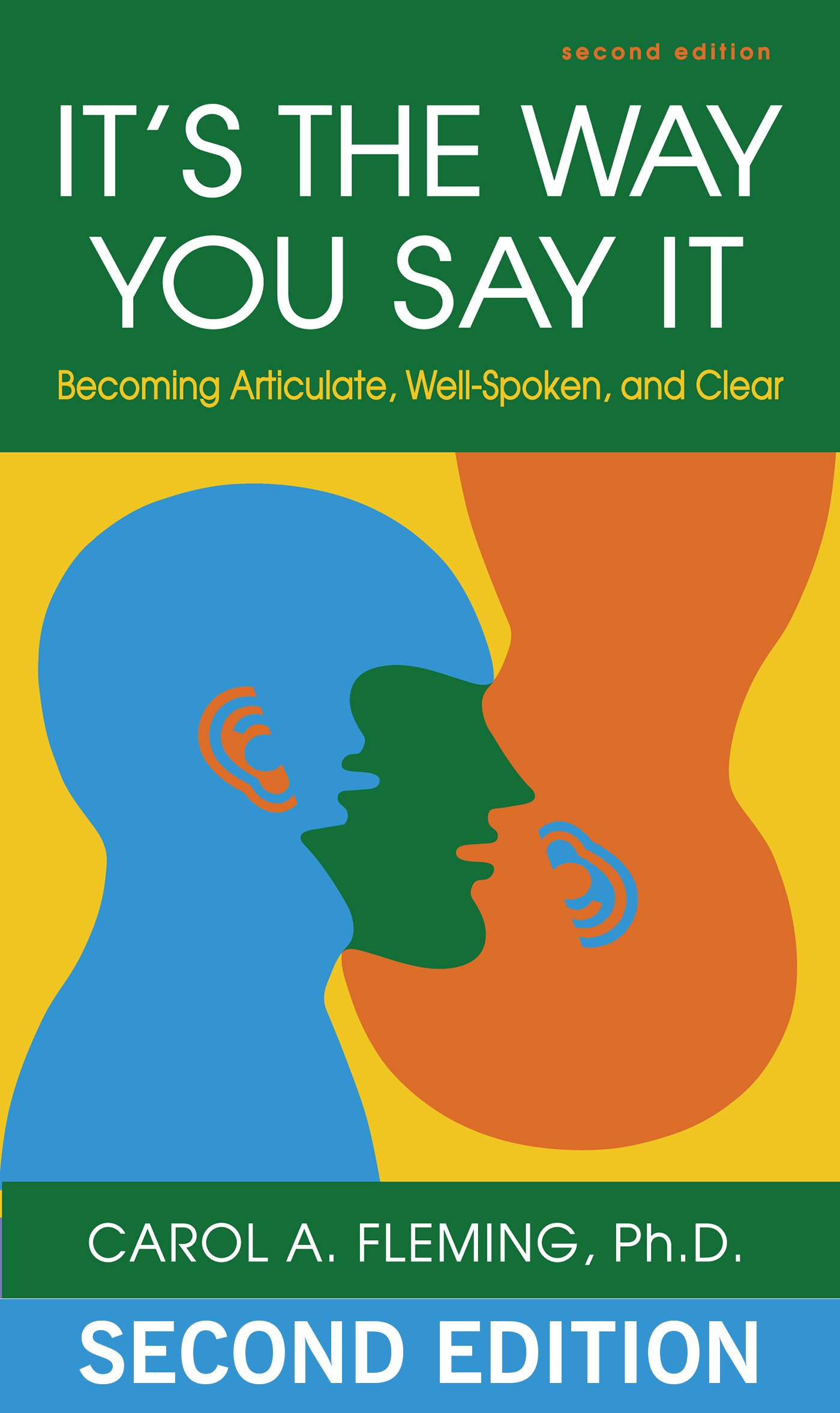 it s the way you say it becoming articulate well spoken and it s the way you say it becoming articulate well spoken and clear carol a fleming 8601400113493 com books
