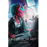 Blood in the Mist: A HC SVNT DRACONES Novel