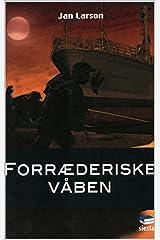 Forræderiske Våben (Danish Edition) Kindle Edition