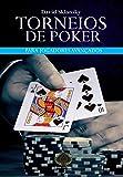 Torneios de Poker Para Jogadores Avançados