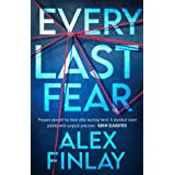 Every Last Fear: One of the most gripping and twisty new psychological thrillers of 2021 that you don't want to miss! (Englis