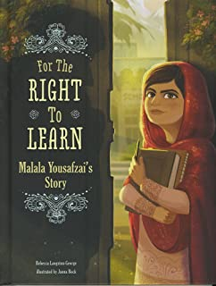 For the Right to Learn: Malala Yousafzais Story (Narrative Nonfiction)