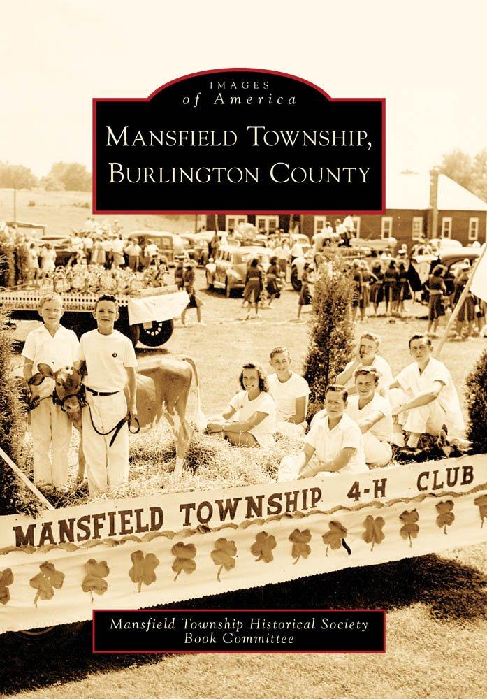 Mansfield Township, Burlington County (Images of America) pdf epub
