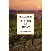 O Perfume do Chianti: História de uma família