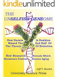 The Unselfish Genome- How Darwin & Dawkins Missed The 2nd Half Of The Theory Of