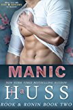 MANIC (Rook and Ronin Book 2)