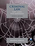 Criminal Law (Text, Cases, And Materials)