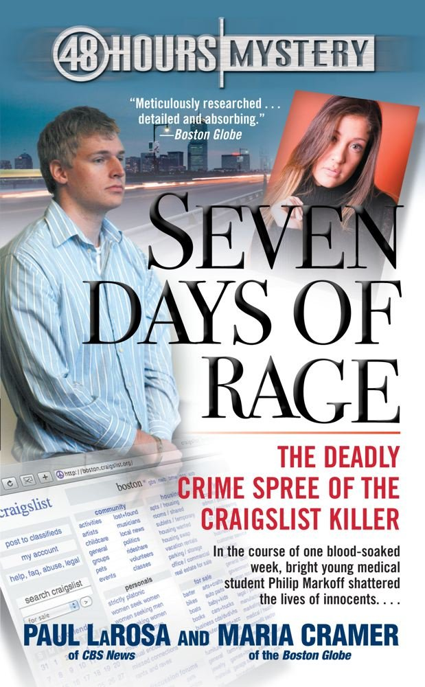 Seven Days of Rage: The Deadly Crime Spree of the Craigslist Killer pdf epub