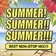 SUMMER!SUMMER!!SUMMER!!! BEST NON-STOP MIX!!!