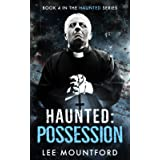 Haunted: Possession