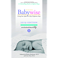 On Becoming Babywise: Giving Your Infant the Gift of Nighttime Sleep - Interactive Support (On Becoming...) (English Edition)