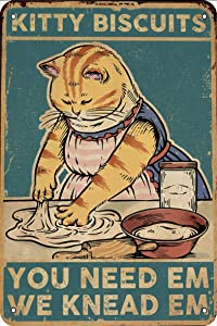 Kitty Biscuits We Knead Em You Need Em -Vintage Retro Metal Sign for Home Kitchen Coffee Wall Decor 12x16 Inch