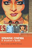 Spanish Cinema: A Student's Guide (Hodder Arnold Publication)