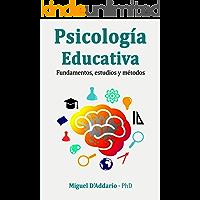 Psicología Educativa: Fundamentos, estudios y métodos